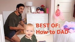 HOW TO: The Best Of (THE ULTIMATE BIBLE FOR DAD'S)