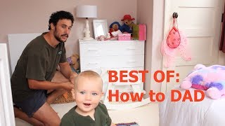 HOW TO: The Best Of (THE ULTIMATE BIBLE FOR DAD
