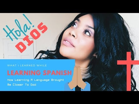 How Learning Another Language Brought Me Closer To God | Learning Spanish | Chanelle Adams