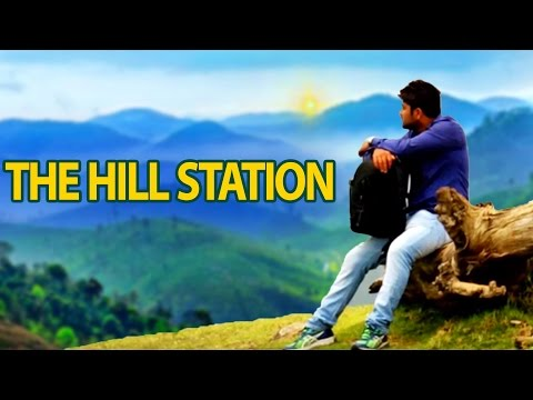 The Hill Station    Latest Telugu Short Film    Directed By Sri Beeravalli