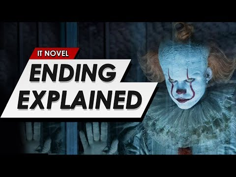 IT: Chapter 2: Book Ending Explained   Full Breakdown & Predictions For The New Movie
