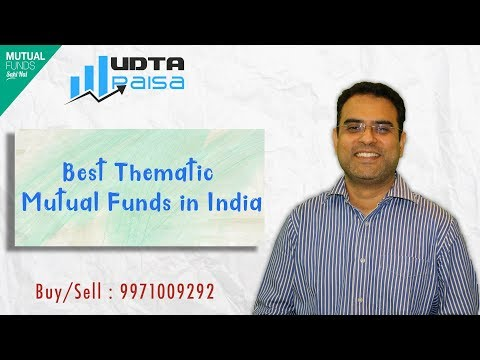 Best Thematic Mutual Funds in India 2018 - Hindi