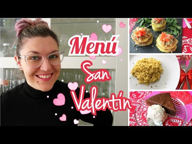 MENÚ ROMÁNTICO FÁCIL Y RÁPIDO | Menú San Valentín 2019
