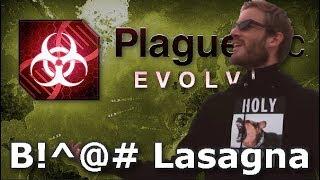 Plague Inc: Custom Scenarios - B!^@# Lasagna
