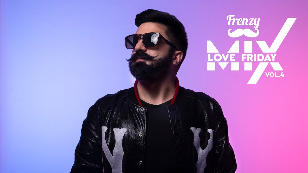 LOVE FRIDAY MIX VOL. 4  |  DJ FRENZY  |  Latest Punjabi Bhangra Bollywood Song Mix 2020