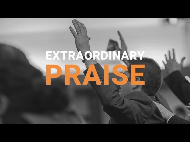 Extraordinary Praise - Dan MacLeod