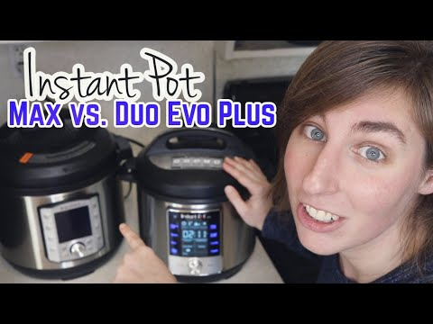 instant-pot-max-vs.-duo-evo-plus
