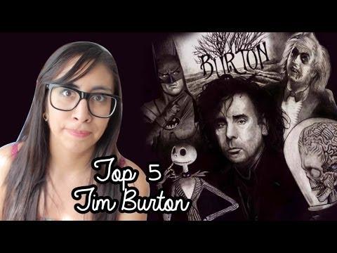 Tim Burton  | Mi Top 5 | LuzDepp