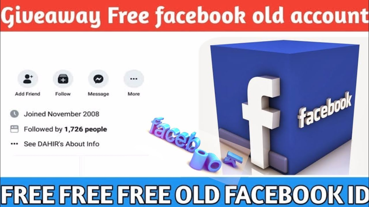 Free Old Facebook Account Giveaway Youtube