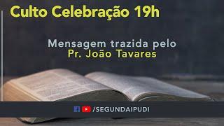 Culto de Celebração - 04/10/2020 - Pr. João Tavares (19H)