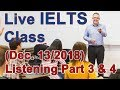 IELTS Live Class - Listening Section 3 and 4