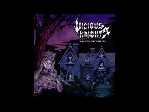 Vicious Knights - Malevolent Spirits (EP, 2018)