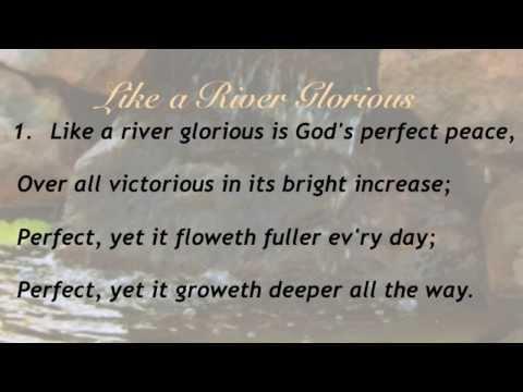 Like a River Glorious (Baptist Hymnal #58)