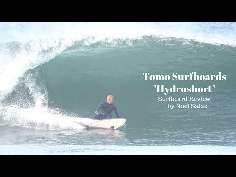 "Tomo ""Hydroshort"" Surfboard Review by Noel Salas Ep.88"