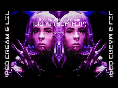 [PREMIERE] Lil Xan & Whipped Cream - Told Ya (BOM FLIP) [Rap / Dubstep] [EKM.CO]
