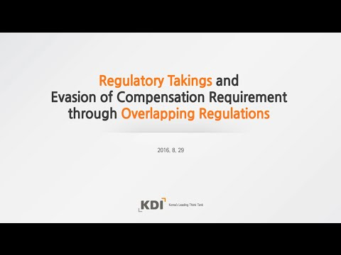 [KDI FOCUS] Regulatory Takings and Evasion of Compensation Requirement