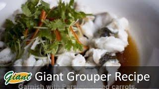Recipe for Giant Grouper