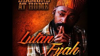 LUTAN FYAH - DIAMOND AT HOME - TRUCKBACK RECORDS - 2013