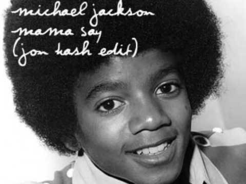 Michael Jackson - Mama say (Jon Hash edit)