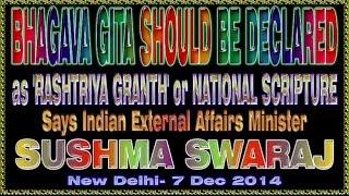 BHAGAVAD GITA AS NATIONAL SCRIPTURE - MRS.SUSHMA SWARAJ