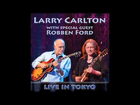 larry carlton robben ford live in tokyo