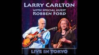 Larry Carlton & Robben Ford - Live in Tokyo - Full Album