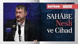 Sahâbe Nesli ve Cihad | Muhammed Emin Yıldırım (Batman)