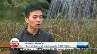 Ninh Đôn VTV1: Tôi Đã Khởi Nghiệp Thành Công Trên Internet Như Thế Nào?
