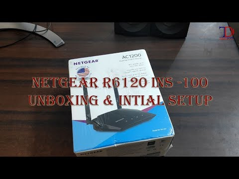 Unboxing & Initial Setup of Netgear R6120 INS100 - YouTube