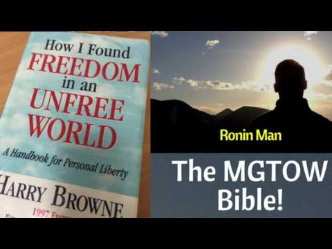 MGTOW Bible: How I Found Freedom in an Unfree World