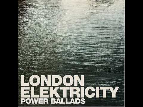 London Elektricity- Will to Love