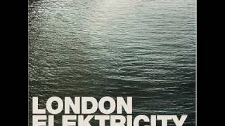 London Elektricity- Will to Love