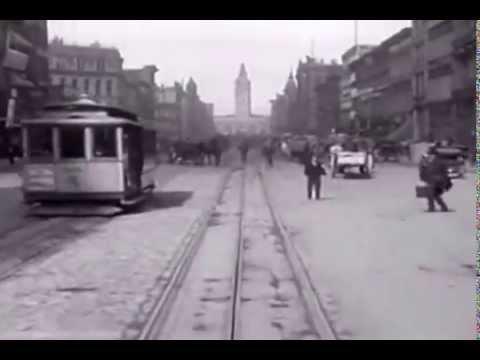 1900 Street Car Movie - San Francisco