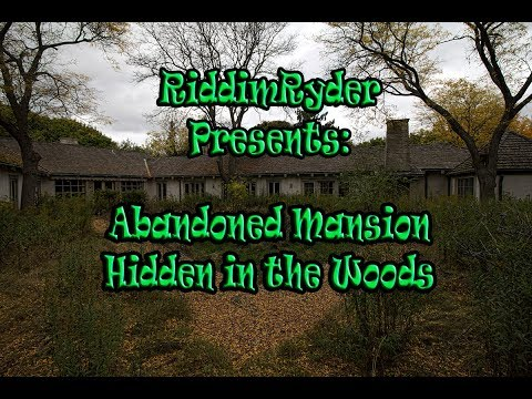 Abandoned Mansion Hidden in the Woods...