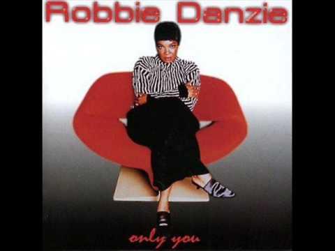 Robbie Danzie     Only You