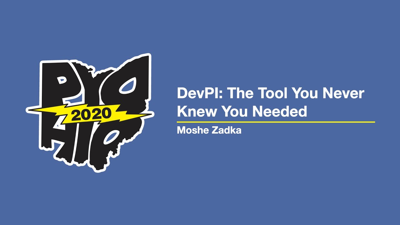 """""""Dev PI: The Tool You Never Knew You Needed"""" - Moshe Zadka"""
