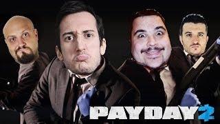 RAPINIAMO E SPACCHIAMO con Cicciogamer89 e Quei 2 Sul Server | Payday 2 prima rapina