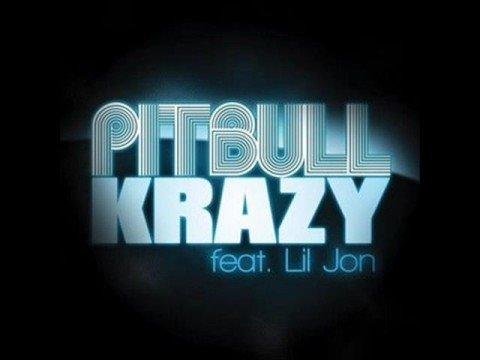 Pitbull - Krazy (Ft. Lil Jon) Official New Single HQ