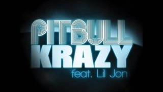 Pitbull - Krazy (Ft. Lil Jon) Official New Single HQ