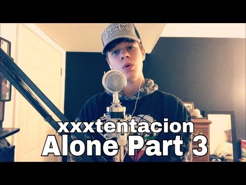 XXXTENTACION - Alone Part 3 Cover