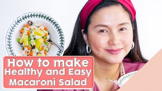 HOW TO MAKE CHEESY MACARONI SALAD [Easy Recipe]