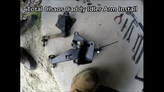 Total Chaos Caddy Idler Arm Install- Pickup/4Runner