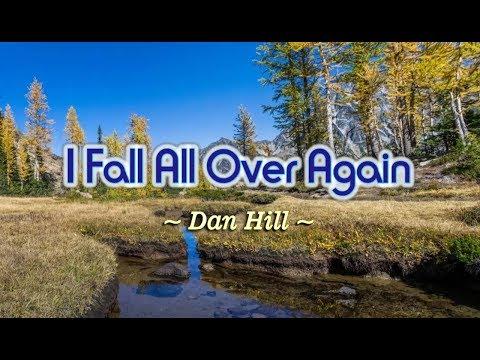 I Fall All Over Again - Dan Hill (KARAOKE)