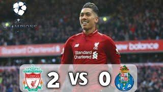 Cahampions Liverpool 2 VS 0 porto (10/04/19) Highlights & Goals HD)