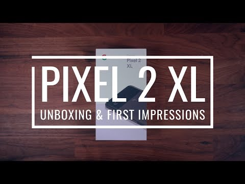Pixel 2 XL Unboxing & First Impressions!