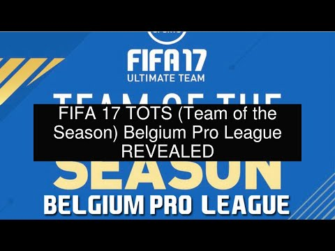 FIFA 17 TOTS (Team Of The Season) Belgium Pro League REVEALED
