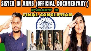 Indian Reaction On Sisters in Arms (Official Documentary) Part 2 | krishna Views