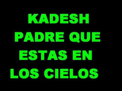 Kadesh - Padre que estas en los cielos
