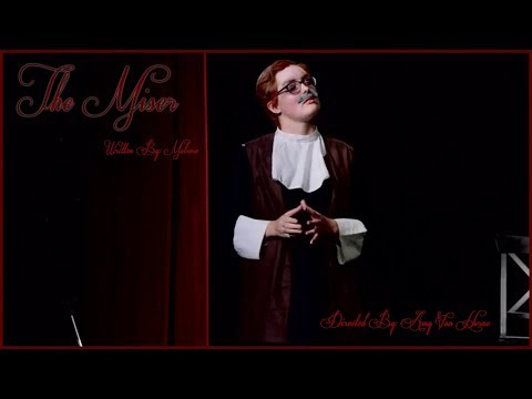 The Miser - Presented by New York Film Academy's 2nd Year Students