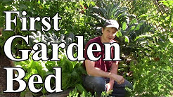 Beginning Gardening #2: Your First Garden Bed